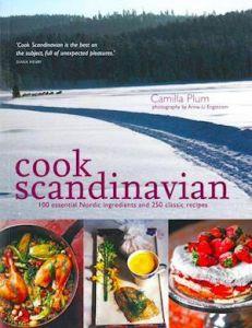 Cook Scandinavian by Camilla Plum